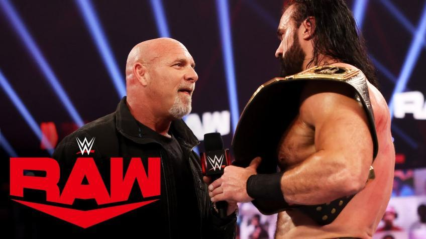 *Spoiler* Goldberg and Drew McIntyre face-off